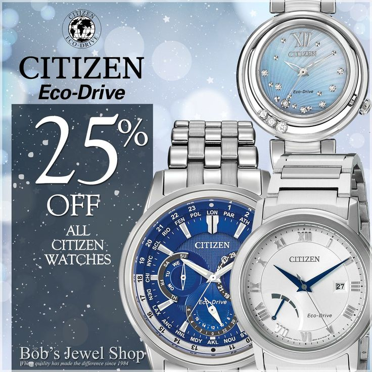 On the eighth day of Christmas my true love gave to me...a timeless Citizen watch so I'll never be late again! Come in today for 25% off of Citizen watches!