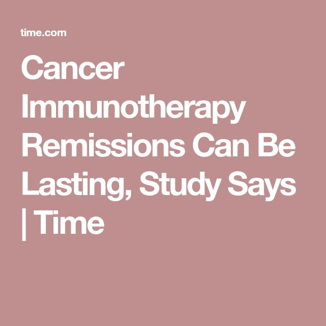 Cancer Immunotherapy Remissions Can Be Lasting, Study Says | Time