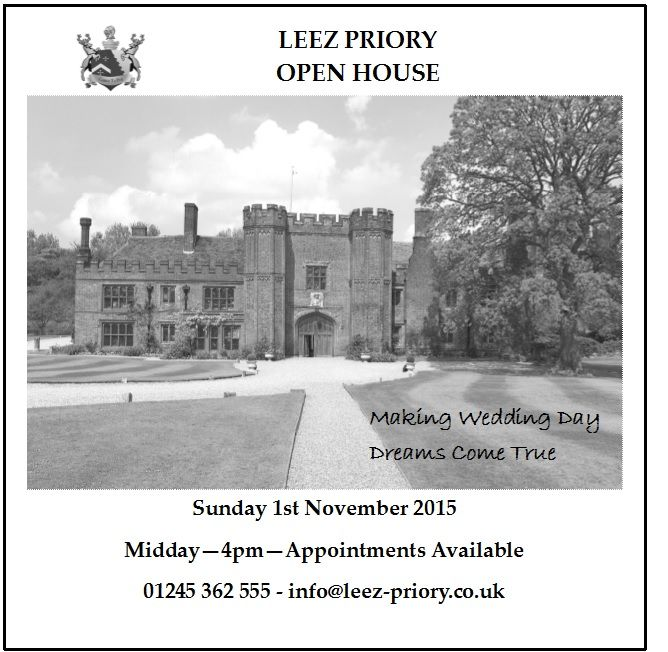 Leez Priory Sunday 1st November 2015 Appointments available Midday – 4pm Contact Lin on 01245 362 555 or info@leez-priory.co.uk for full details