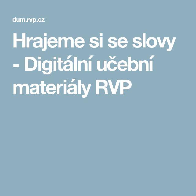 Hrajeme si se slovy - Digitální učební materiály RVP