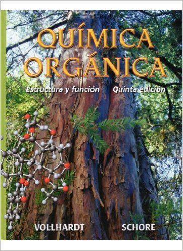 Química orgánica : estructura y función / K. Peter C. Vollhardt, Neil E. Schore ; traducción y coordinación, David Andreu Martínez. - 5ª ed. - Barcelona : Ediciones Omega, D.L. 2007.