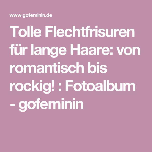 Tolle Flechtfrisuren für lange Haare: von romantisch bis rockig! : Fotoalbum - gofeminin