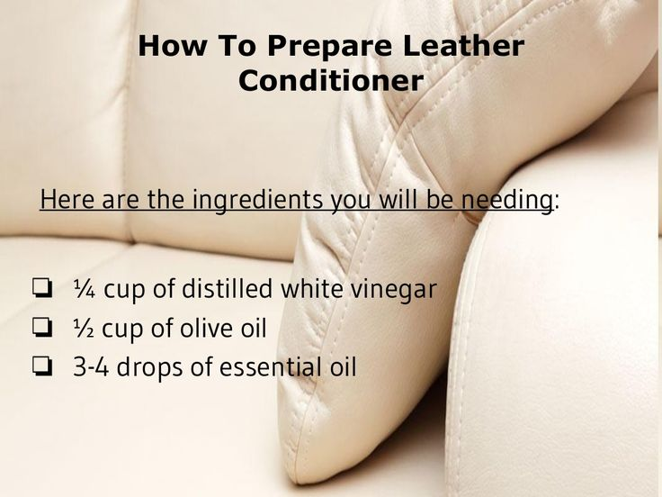 How To Make Natural Leather Cleaner And Conditioner                                                                                                                                                     More
