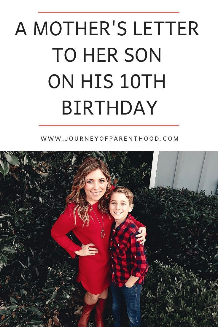 Kye's 10th Birthday Letter {From Mommy | Parenting Tips For