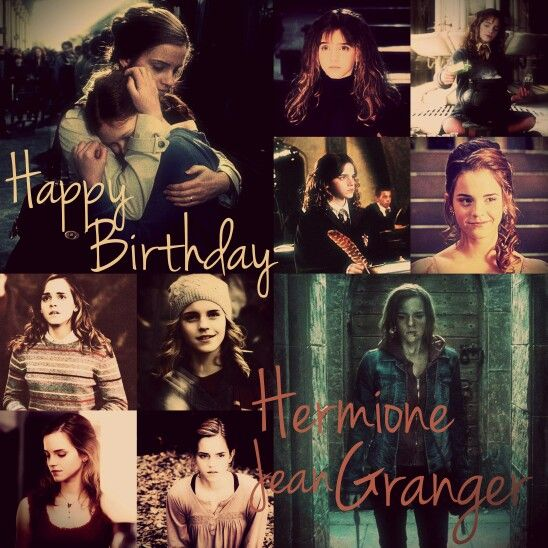 ~Happy 35 th Birthday Hermione Jean Granger!❤ you always be the best witch of her age! I love you ❤