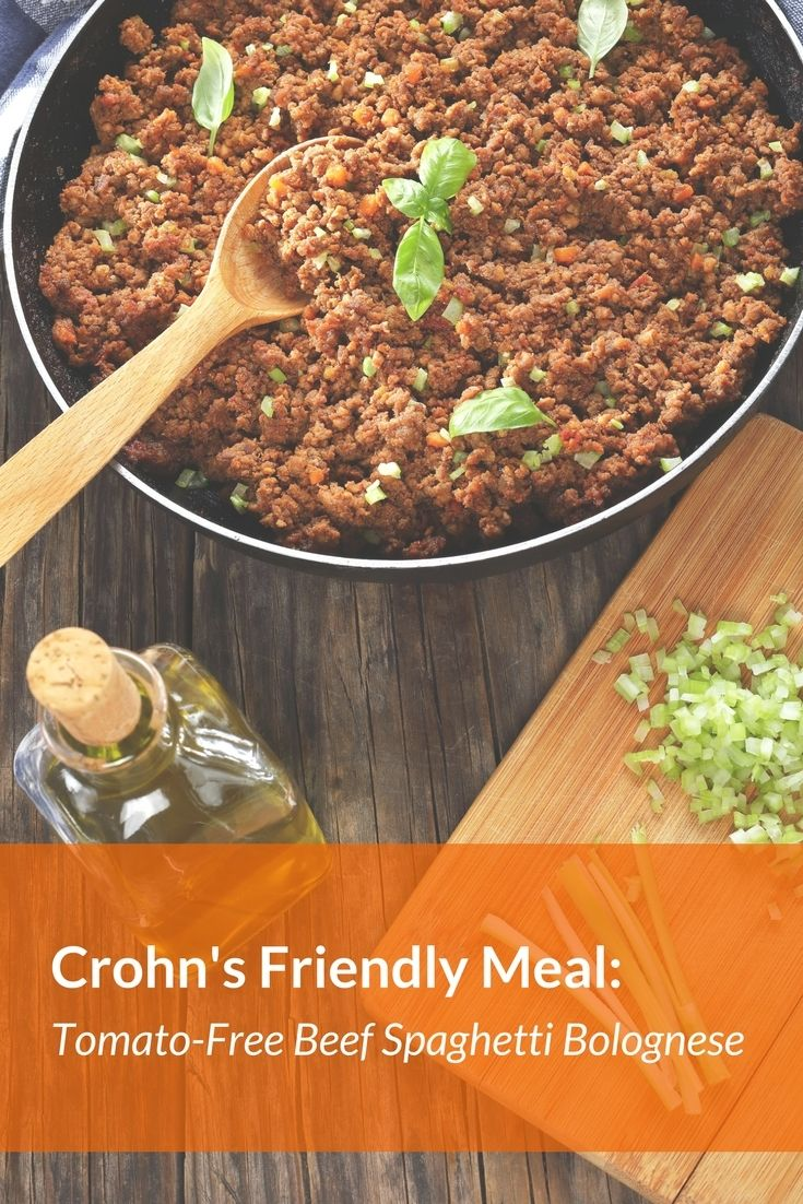 Crohn S And Ulcerative Colitis Friendly Meal Savoury Tomato Free Beef Spaghetti Bolognese Ulcerative Colitis Recipes Colitis Food Ulcerative Colitis Diet