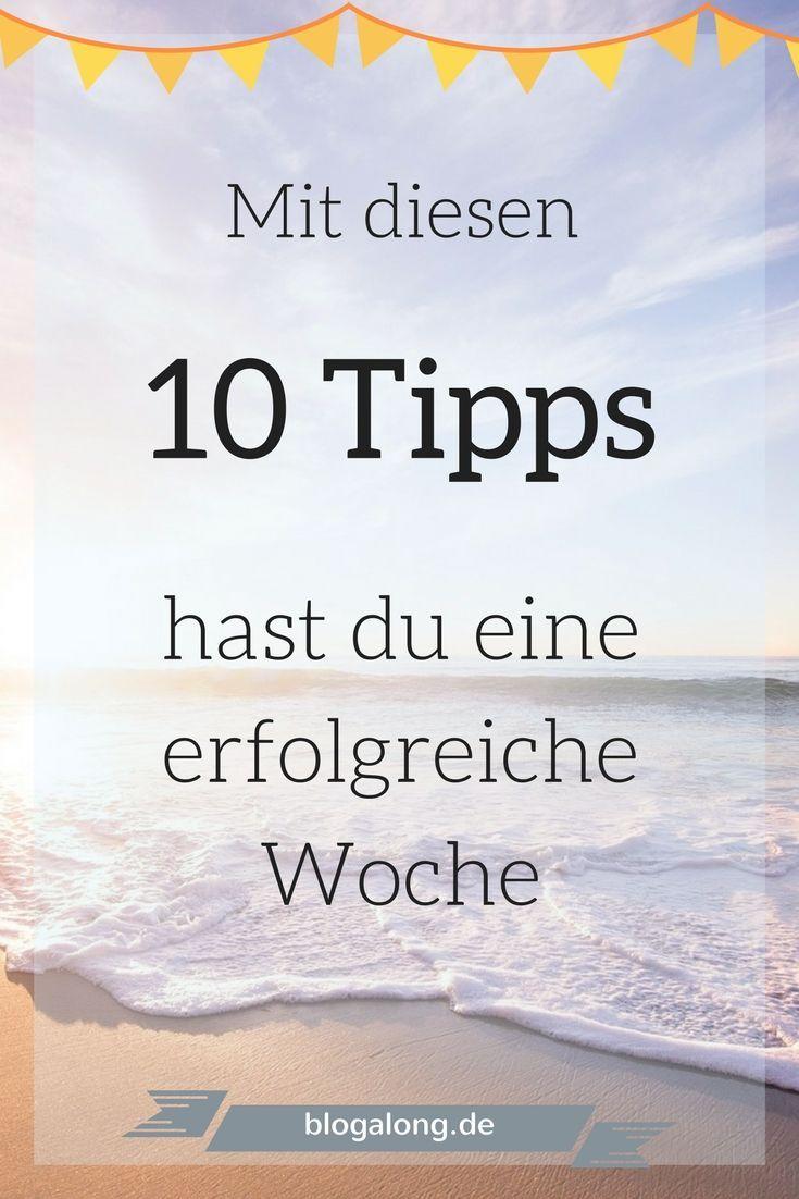Wochenstart: Mit diesen 10 Tipps hast du eine erfolgreiche Woche