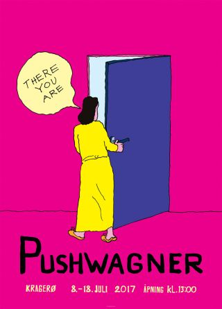 Plakat - There you are... PUSHWAGNER