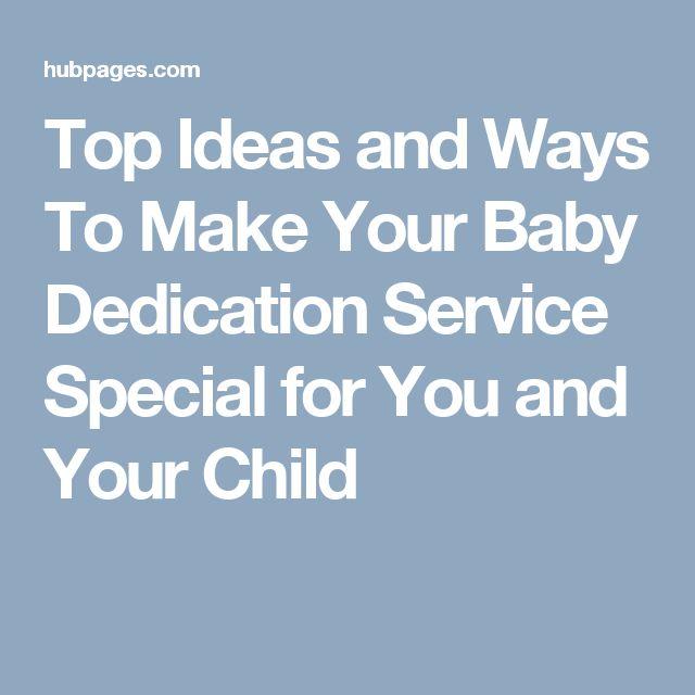 The 25+ best Dedication ideas ideas on Pinterest | Baptism ...