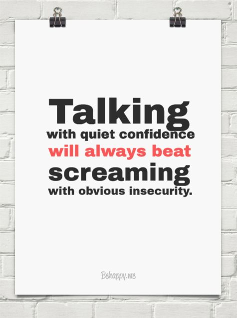 Talk with a quiet confidence