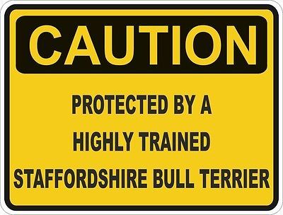 1x CAUTION PROTECTED BY STAFFORDSHIRE BULL TERRIER WARNING FUNNY STICKER DOG PET