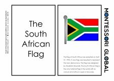 PARTS OF THE SOUTH AFRICAN FLAG DEFINITION BOOKLET $1.60 A 14 page booklet to teach the names and definitions of the parts of the South African flag. Designed to support the Montessori curriculum but is suitable for home school and traditional environments.
