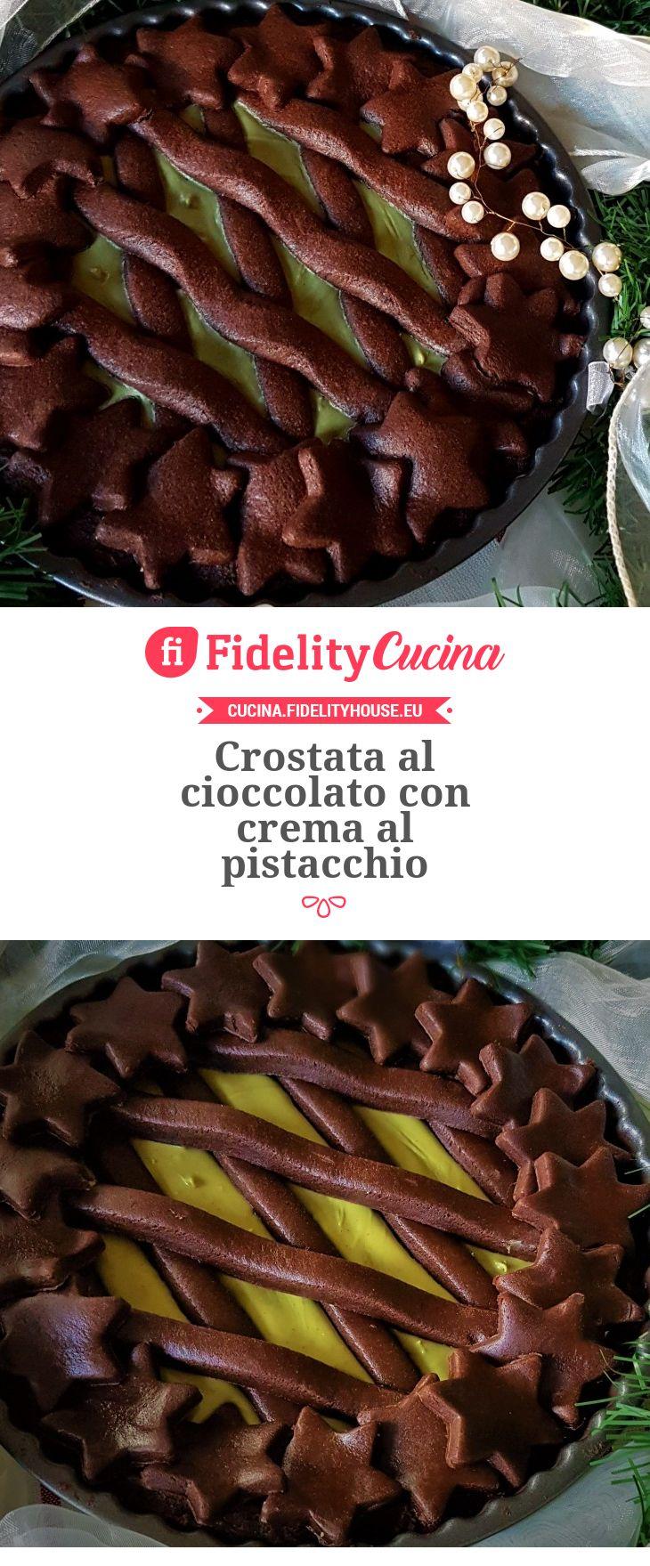 Crostata al cioccolato con crema al pistacchio
