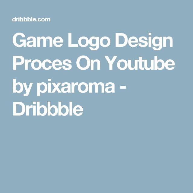 Game Logo Design Proces On Youtube by pixaroma - Dribbble