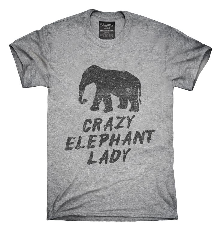 I think all the ladies on the AES board can proudly admit this... Crazy Elephant Lady T-shirts, Hoodies,