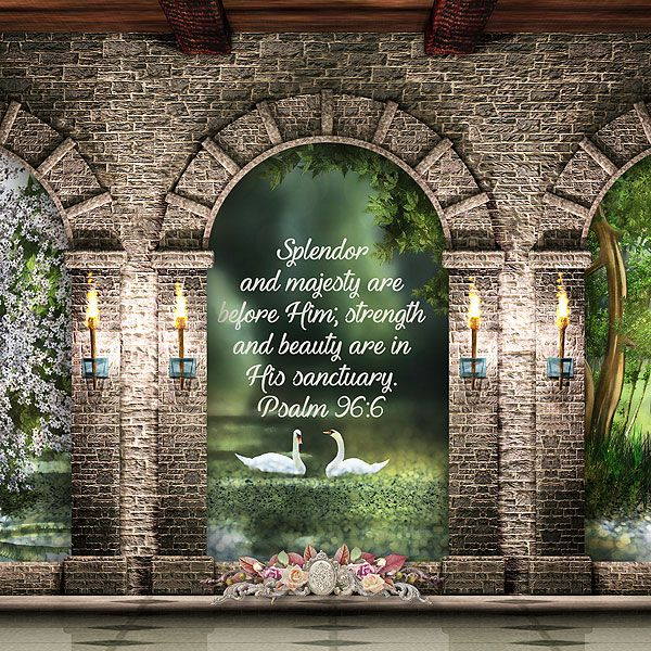 Splendor and majesty are before Him; strength and beauty are in His sanctuary.  Psalm 96:6    paper by Finecrafted Designs, arches & bokeh texture by Holliewood Studios, cluster by Valentina Creations