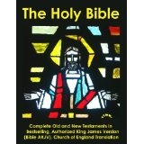 The Holy Bible: Complete Old and New Testaments in Bestselling Authorized King James Version (Bible AKJV), Church of England Translation (Paperback)By Church of England Translator