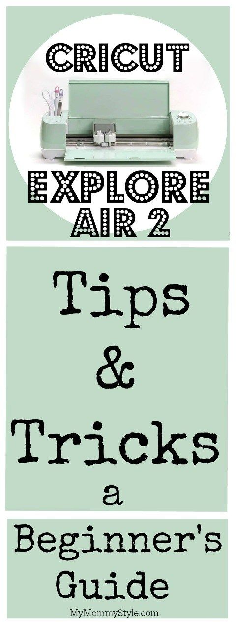 Cricut Explore Air 2 Tips and Tricks: A Beginner's Guide AD