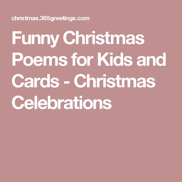 Funny Christmas Poems for Kids and Cards - Christmas Celebrations