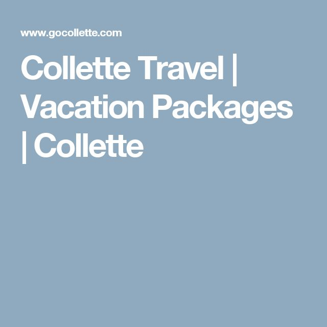Collette Travel | Vacation Packages | Collette