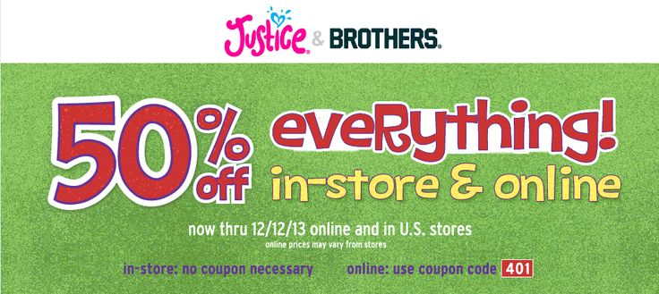 Pinned December 11th: Everything is 50% off at #Justice, or online via promo code 401 #coupon via The Coupons App
