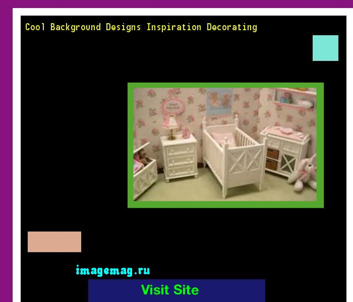 Cool Background Designs Inspiration Decorating 162850 - The Best Image Search