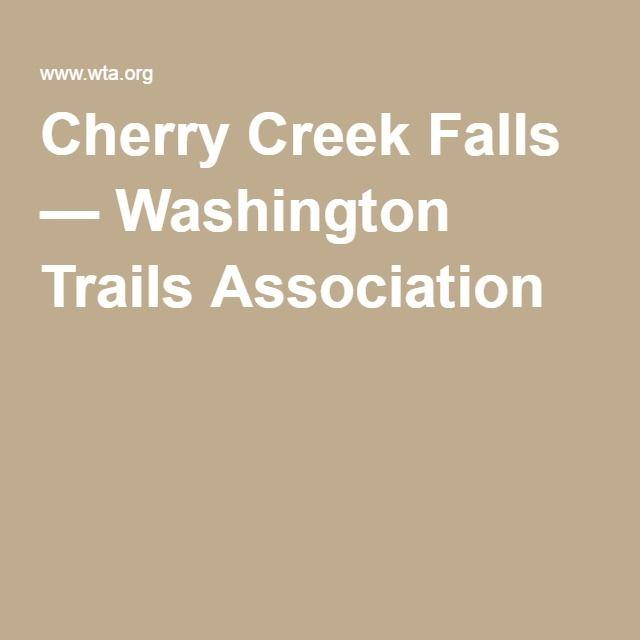 Cherry Creek Falls — Washington Trails Association