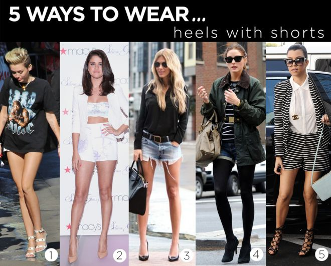 5 Ways to Wear Heels With Shorts