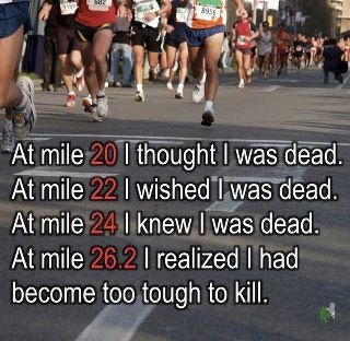 Marathon- this is so true!!!