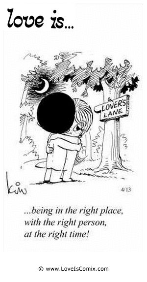 Love Is by Kim Casali Comic Archive Gallery | Love Is... being in the right place, with the right person, at the ...