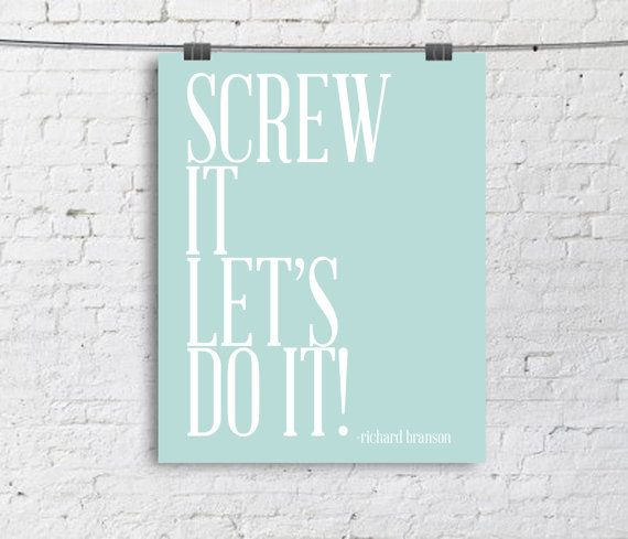Screw it Lets Do it - Typography Poster - Quote Print - Typographic Print - blue - 8x10