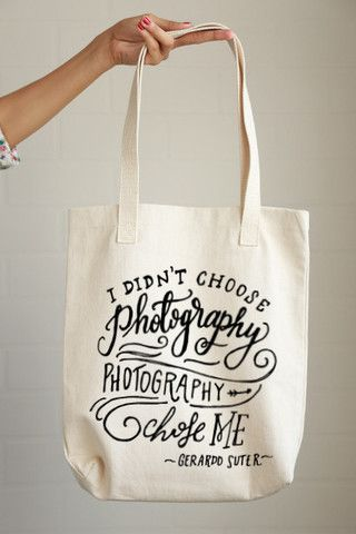 """""""I didn't choose photography, photography chose me"""" Photography Chose Me Tote"""