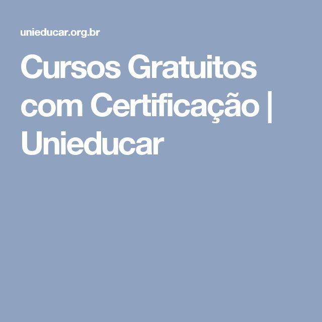 Cursos Gratuitos com Certificação   Unieducar