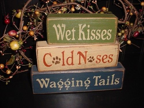 Wet Kisses, Cold Noses, Wagging Tails. Oh, the perfect gift for dog lovers! > from Simple Block Sayings on Etsy