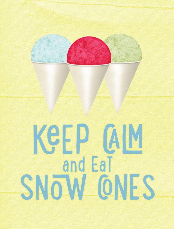 Keep calm and eat snow cones Flag Canvas House Size SB3110CHF