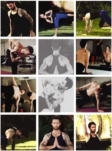 I love...yoga I can do that, I mean I wish I could do that! I mean, ...Oh Adam...