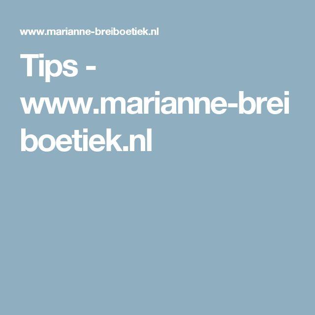 Tips - www.marianne-breiboetiek.nl