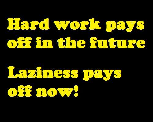 Laziness adolescence and hard work