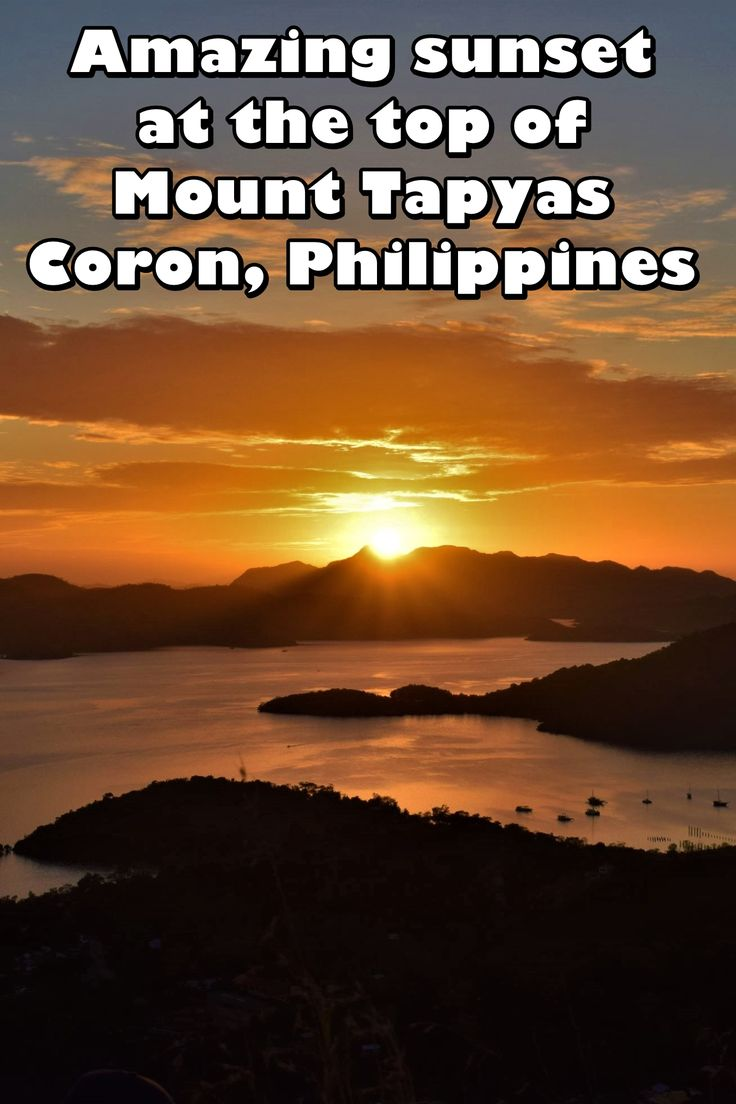Amazing sunset at the top of Mount Tapyas in Coron, Philippines | Palawan | Philippines | sunset | Coron| Mount Tapyas