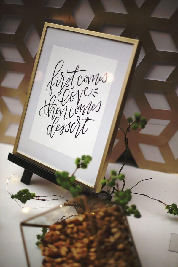 "A modern dessert table sign with a gold frame and sweet black calligraphy font: ""First comes love, then comes dessert."" Such a  simple and fun idea for a wedding cake or dessert table!"