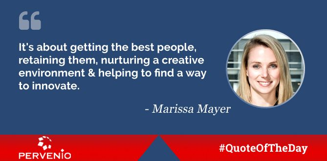 Marissa Mayer #quotes: It's about getting the best people, retaining them, nurturing a creative environment & helping to find a way to innovate.