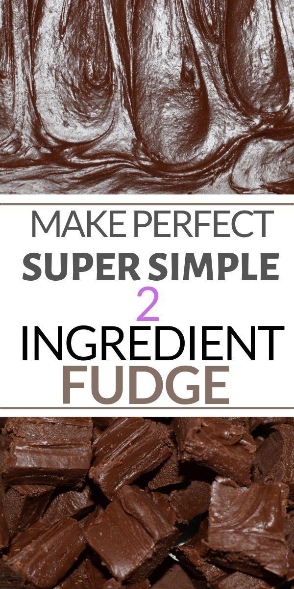 Unbelievable 2 Ingredient Fudge Fudge Recipes Easy Fudge Recipes Fudge Recipes Chocolate