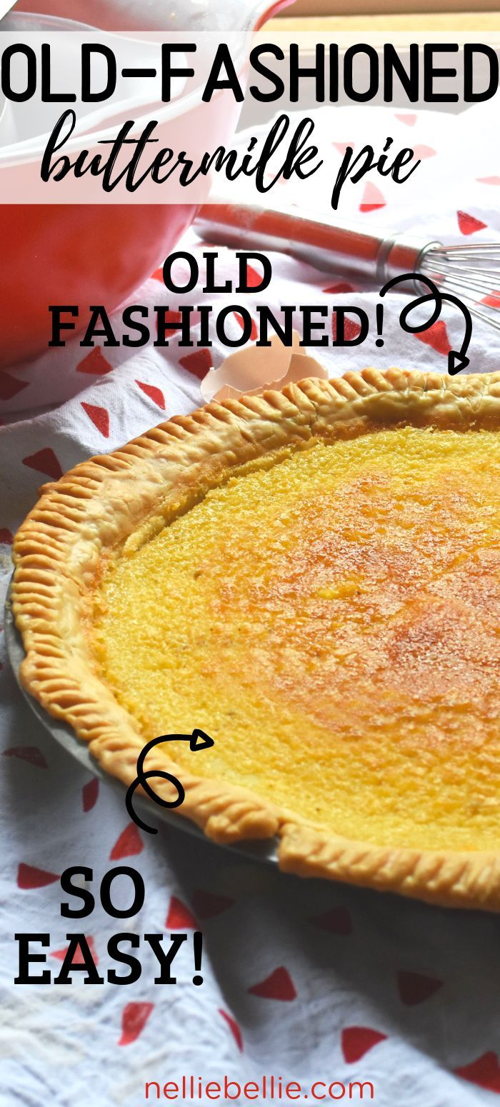 Old Fashioned Buttermilk Pie Recipe Just Like Grandma Used To Make Easy To Make With Simple Ing Buttermilk Pie Recipe Buttermilk Pie Coconut Recipes