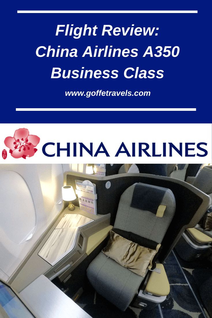 Flight Review China Airlines A350 Business Class China
