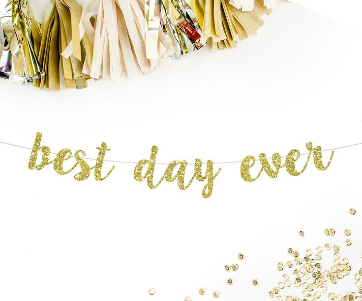 Best Day Ever Cursive Party Banner, Gold Glitter | wedding day best day ever engagement bridal shower wedding reception decor decorations bunting sign
