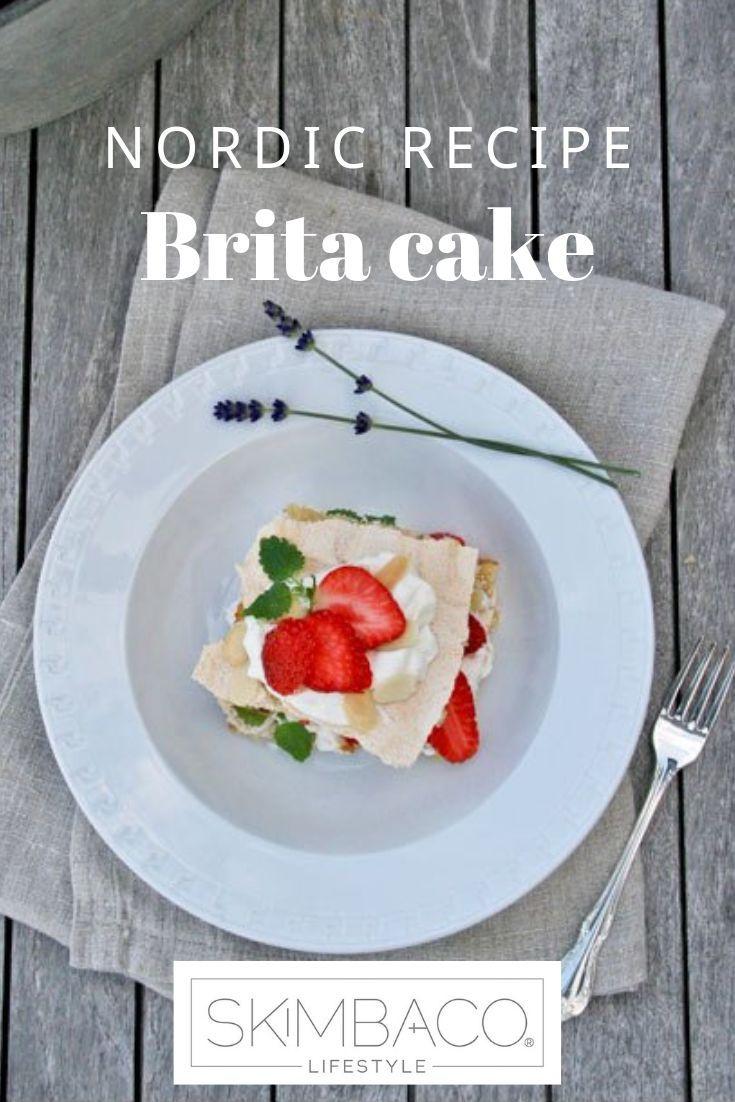 Brita Cake Recipe From Scandinavia Incredible Dessert With Fresh Strawberries And Shipped Cream Nordic Recipe Wellness Recipes Norwegian Cuisine