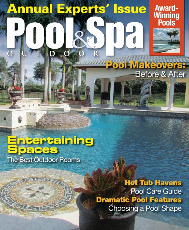 Pool & Spa Outdoor's 2012 Experts' Issue includes great products, ideas, and resources for sprucing up and making over your outdoor space. Get great information and ideas on everything from pools, spas, hot tubs, and swim spas to outdoor furniture, outdoor kitchens, and entertainment. $6.99
