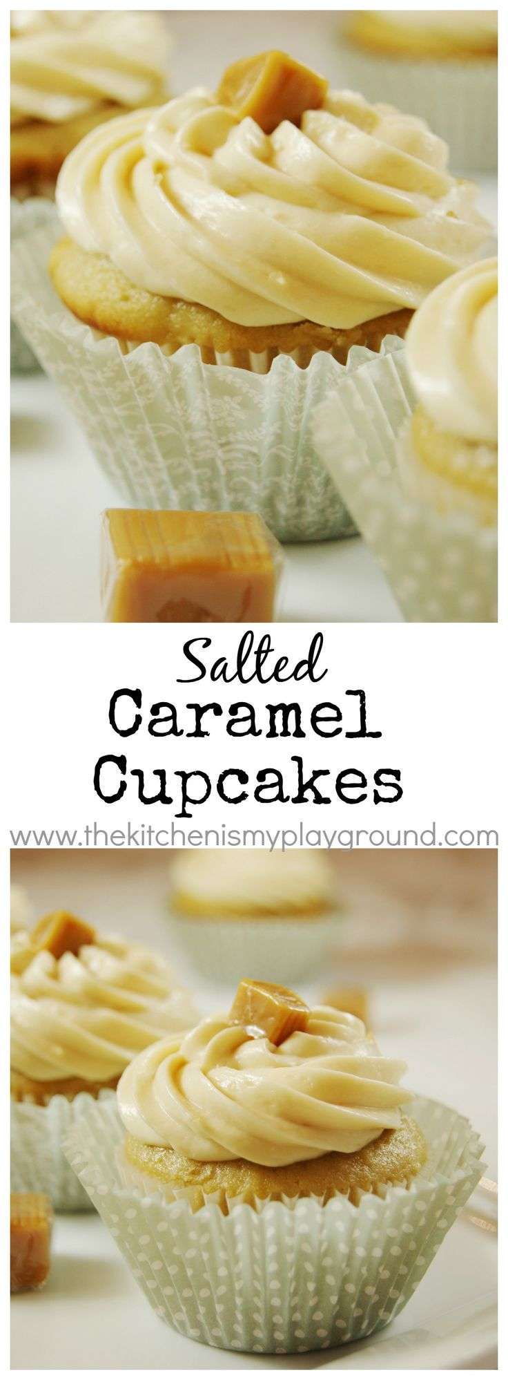 Salted Caramel Cupcakes with Caramel Buttercream Frosting www.thekitchenismyplayground.com