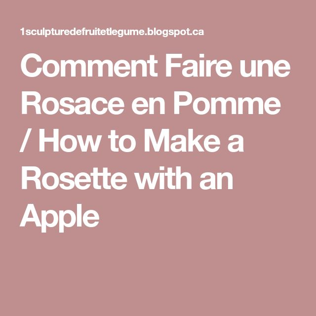 Comment Faire une Rosace en Pomme / How to Make a Rosette with an Apple