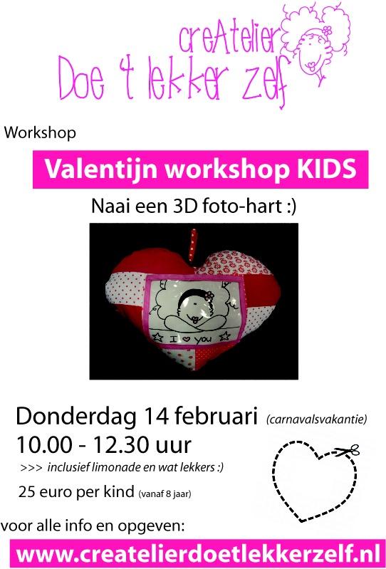 Op donderdag 14 februari speciaal voor KIDS de Valentijn-workshop Foto-hart naaien. Van 10.00 tot 12.30 uur in 't CreAtelier.  Meer info en je opgeven via www.createlierdoetlekkerzelf.nl.